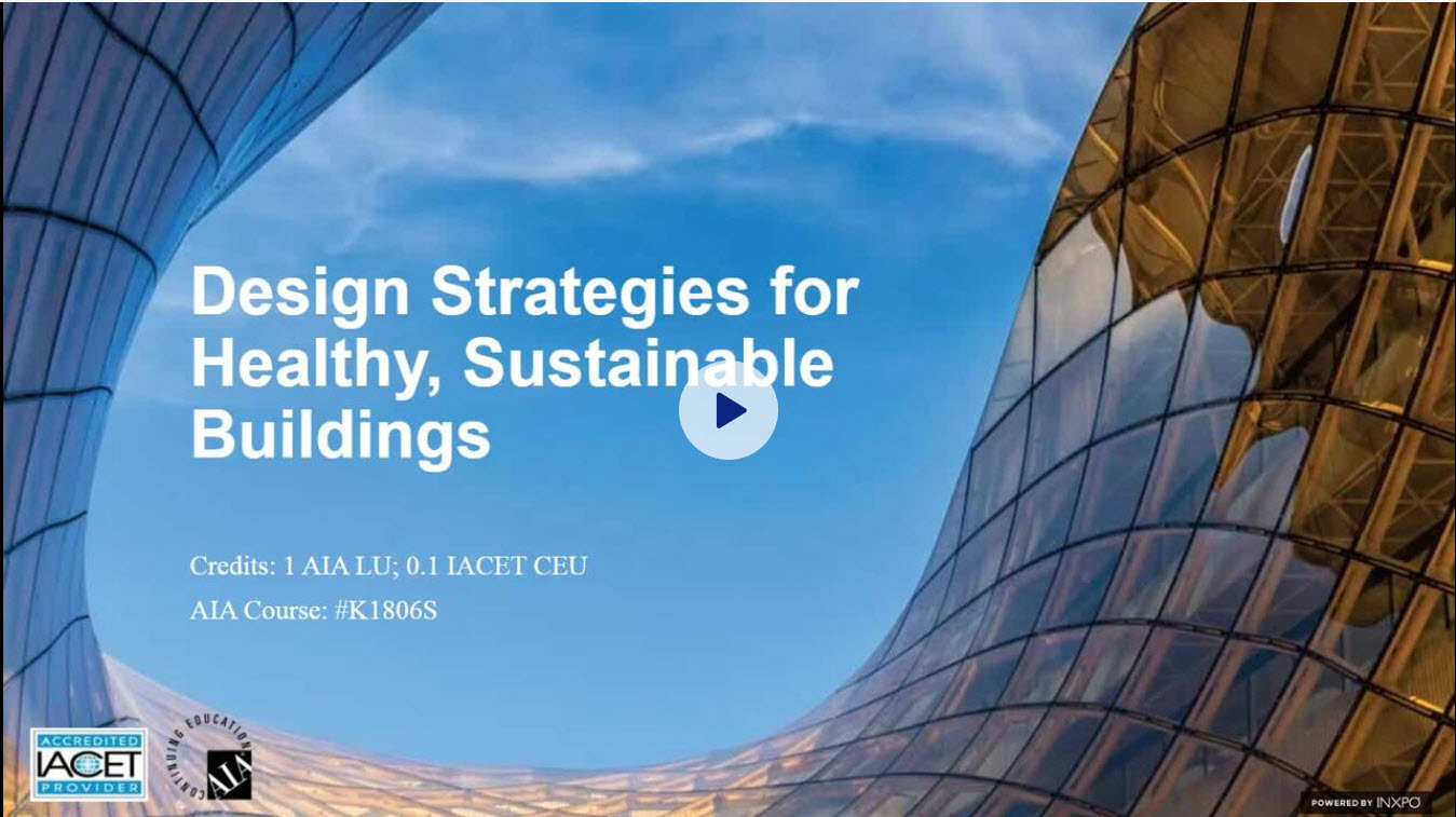 Design Strategies for Healthy, Sustainable Buildings