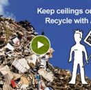 Ceiling Recycling Program